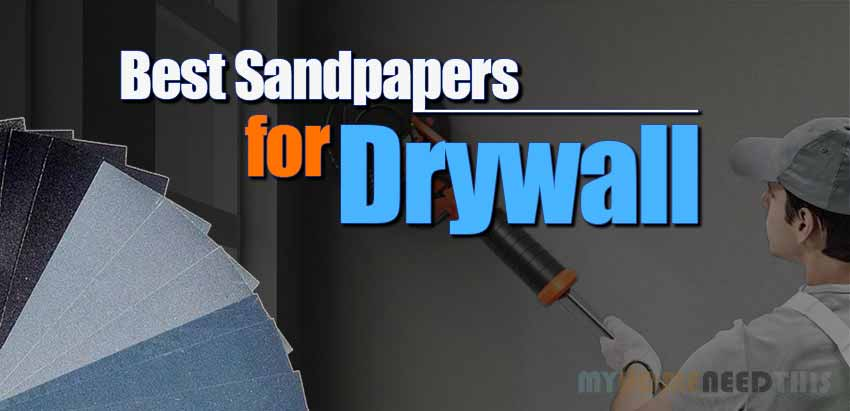 Best Drywall Sandpapers