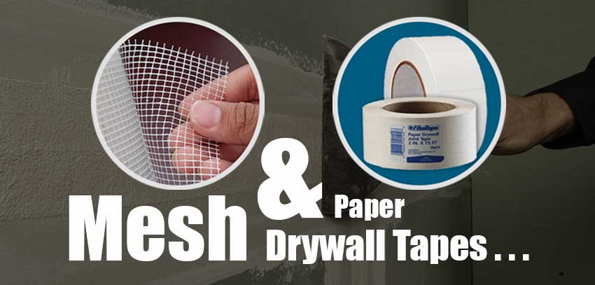 Best Drywall Tapes