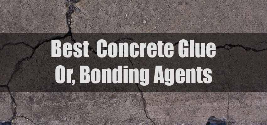 Best Concrete Glue