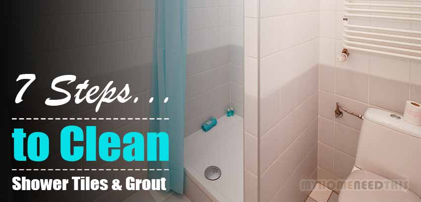 How to Clean Shower Tiles and Grout